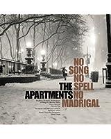 No Song, No Spell, No Madrigal