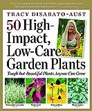 50 High-Impact, Low-Care Garden Plants