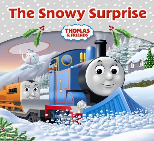 The Snowy Surprise (Thomas & Friends)