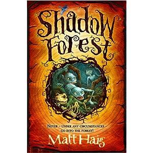 Shadow Forest - Matt Haig