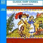 Classic Fairy Stories |  Naxos AudioBooks