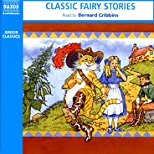 Classic Fairy Stories Audiobook by  Naxos AudioBooks Narrated by Bernard Cribbins