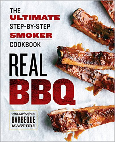 Real BBQ: The Ultimate Step-by-Step Smoker Cookbook by Rockridge Press