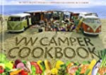 VW Camper Cookbook: 80 Tasty Recipes...