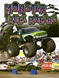 img - for Monster Truck Racing (Thrill of Racing) book / textbook / text book