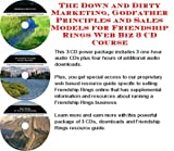 The Down and Dirty Marketing, Godfather Principles and Sales Models for Friendship Rings Web Biz 3 CD Course