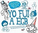 Yo Fui a EGB (CD + libreto de 36 p�gi...