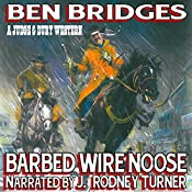 Barbed Wire Noose: A Judge and Dury Western | Ben Bridges