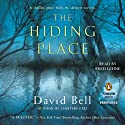 The Hiding Place (       UNABRIDGED) by David Bell Narrated by Fred Lehne