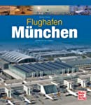 Flughafen M�nchen: Drehkreuz des S�dens