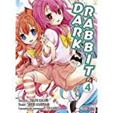 Dark Rabbit, Tome 4 :