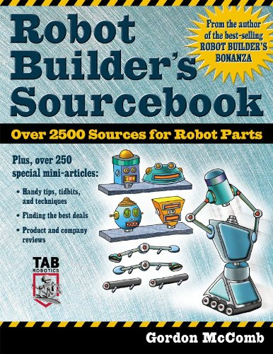 Robot Builder's Sourcebook : Over 2,500 Sources for Robot Parts - McGraw-Hill/TAB Electronics - 0071406859 - ISBN:0071406859