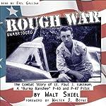 Rough War: The Combat Story of Lt. Paul J. Eastman, a