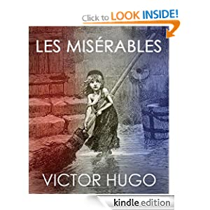 LES MISÉRABLES (illustrated 150th anniversary edition)
