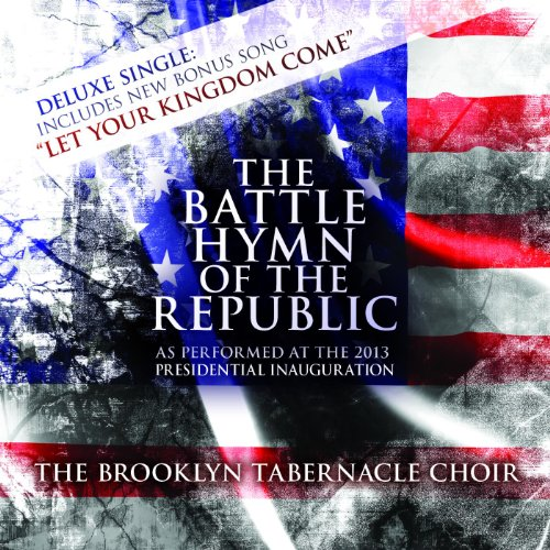 The Battle Hymn of the Republic The Brooklyn Tabernacle Choir