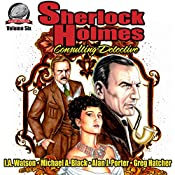 Sherlock Holmes: Consulting Detective, Volume 6 | I.A. Watson, Michael Black, Alan Porter, Greg Hatcher