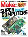 Make: Volume 49: Super Cheap Computers