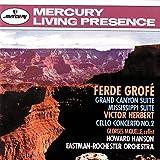 Ferde Grofé: Grand Canyon Suite, Mississippi Suite/ Victor Herbert: Cello Concerto No. 2