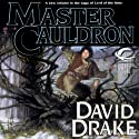 Master of the Cauldron: Lord of the Isles, Book 6 Audiobook by David Drake Narrated by Michael Page
