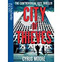 City of Thieves Audiobook by Cyrus Moore Narrated by David Thorpe