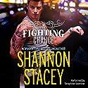 A Fighting Chance Hörbuch von Shannon Stacey Gesprochen von: Seraphine Valentine
