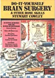 Do-it-yourself Brain Surgery (0584971044) by Cowley, Stewart