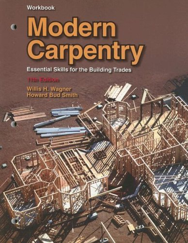 Modern Carpentry: Essential Skills for the Building Trade, Workbook PDF