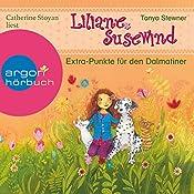 Extra-Punkte für den Dalmatiner (Liliane Susewind 16) | Tanya Stewner