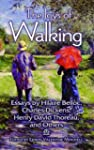The Joys of Walking: Essays by Hilair...