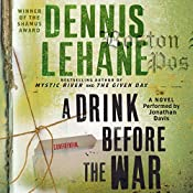 A Drink Before the War | Dennis Lehane