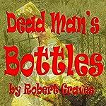 Dead Man's Bottles | Robert Graves