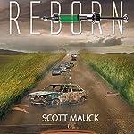 Reborn | Scott Mauck