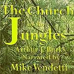 Church in the Jungles   Arthur J. Burks