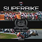 Superbike 25 Exciting Years