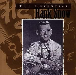 Essential Hank Snow