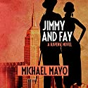 Jimmy and Fay: A Suspense Novel Audiobook by Michael Mayo Narrated by Qarie Marshall