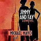 Jimmy and Fay: A Suspense Novel Hörbuch von Michael Mayo Gesprochen von: Qarie Marshall