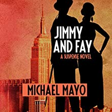 Jimmy and Fay: A Suspense Novel | Livre audio Auteur(s) : Michael Mayo Narrateur(s) : Qarie Marshall