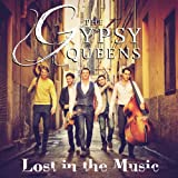 The Gypsy Queens Lost In The Music