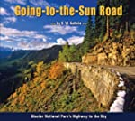 Going-To-The-Sun Road: Glacier Nation...