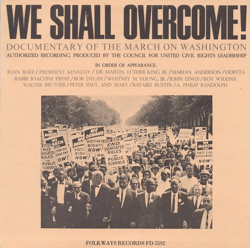 CD : WE SHALL OVERCOME DOCUMENTARY OF THE MARCH ON WAS - We Shall Overcome: March
