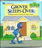 Grover Sleeps Over (Sesame Street, A Growing Up Book) (A Golden Book) (featuring Jim Henson's Sesame Street Muppets)