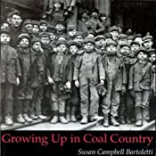Growing Up in Coal Country | [Susan Campbell Bartoletti]