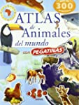 Atlas De Animales Del Mundo (Pegatinas)