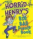 Francesca Simon Horrid Henry's Big Bad Puzzle Book