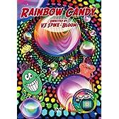 RAINBOW CANDY [DVD]