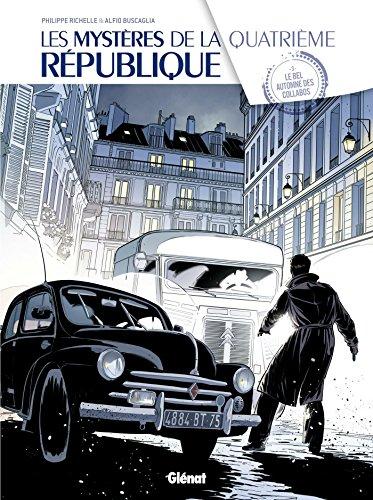 Les Mystères de la république n° 8 Les Mystères de la quatrième république