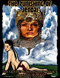 The Queens Slave Woman Book I- The Punishing Of Jendri
