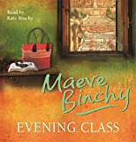 Evening Class Maeve Binchy