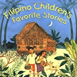 img - for By Liana Elena Romulo Filipino Children's Favorite Stories (Hardcover with Jacket) [Hardcover] book / textbook / text book